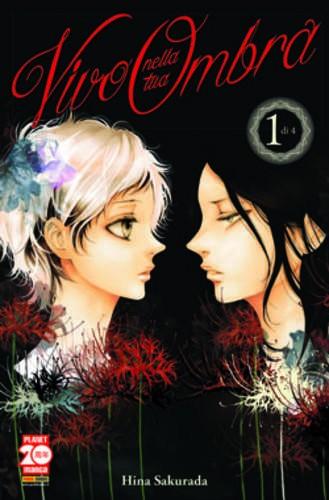Vivo Nella Tua Ombra - N° 1 - Vivo Nella Tua Ombra (M4) - Planet Ai Planet Manga