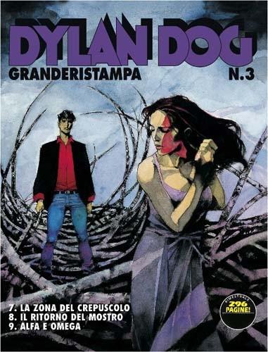 Dylan Dog Grande Ristampa - N° 3 - La Zona Del Crepuscolo - Bonelli Editore