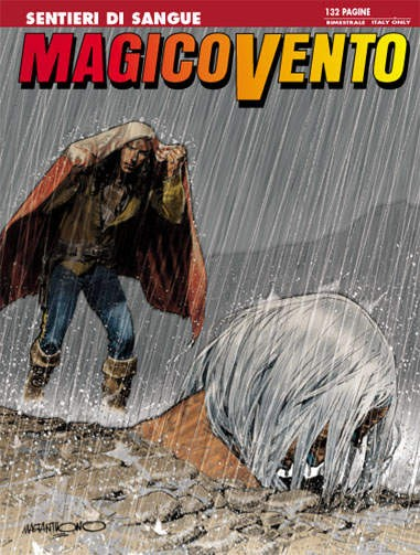 Magico Vento - N° 123 - Sentieri Di Sangue - Bonelli Editore