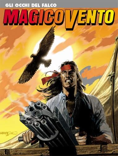 Magico Vento - N° 127 - Gli Occhi Del Falco - Bonelli Editore
