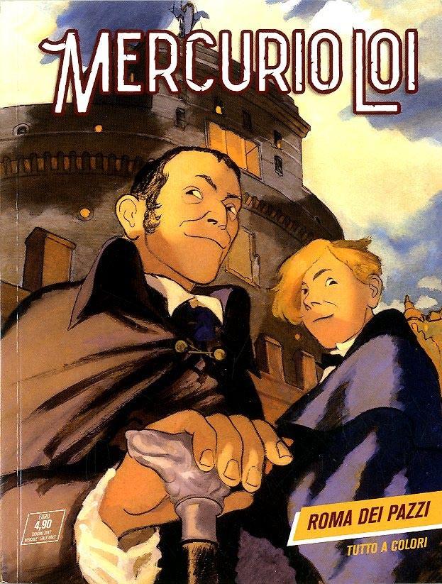 Mercurio Loi - N° 1 - Roma Dei Pazzi - Bonelli Editore