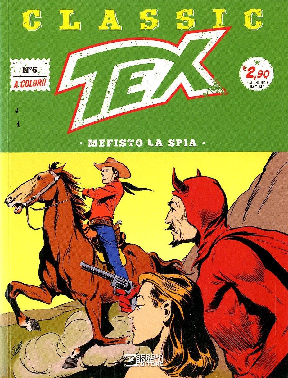 Tex Classic - N° 6 - Tex Classic - Bonelli Editore