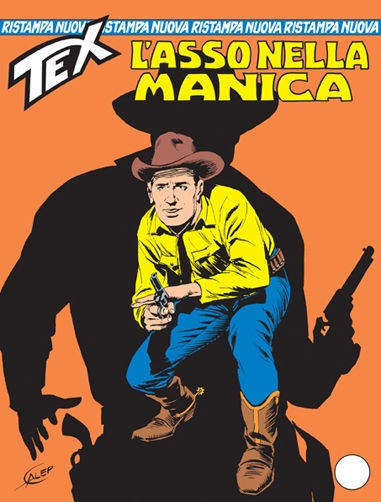 Tex Nuova Ristampa - N° 111 - L'Asso Nella Manica - Bonelli Editore