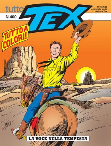 Tutto Tex - N° 400 - Tex 400 - Bonelli Editore