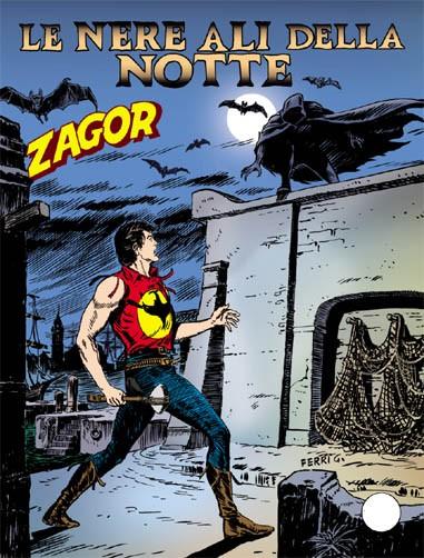 Zenith Gigante - N° 576 - Le Nere Ali Della Notte - Zagor Bonelli Editore