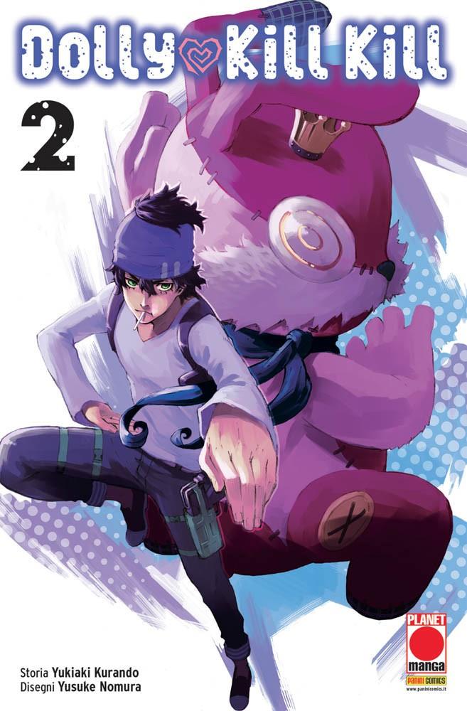Dolly Kill Kill - N° 2 - Dolly Kill Kill - Sakura Planet Manga