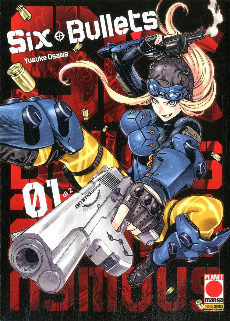 Six Bullets (M2) - N° 1 - Six Bullets - Manga Graphic Novel Planet Manga
