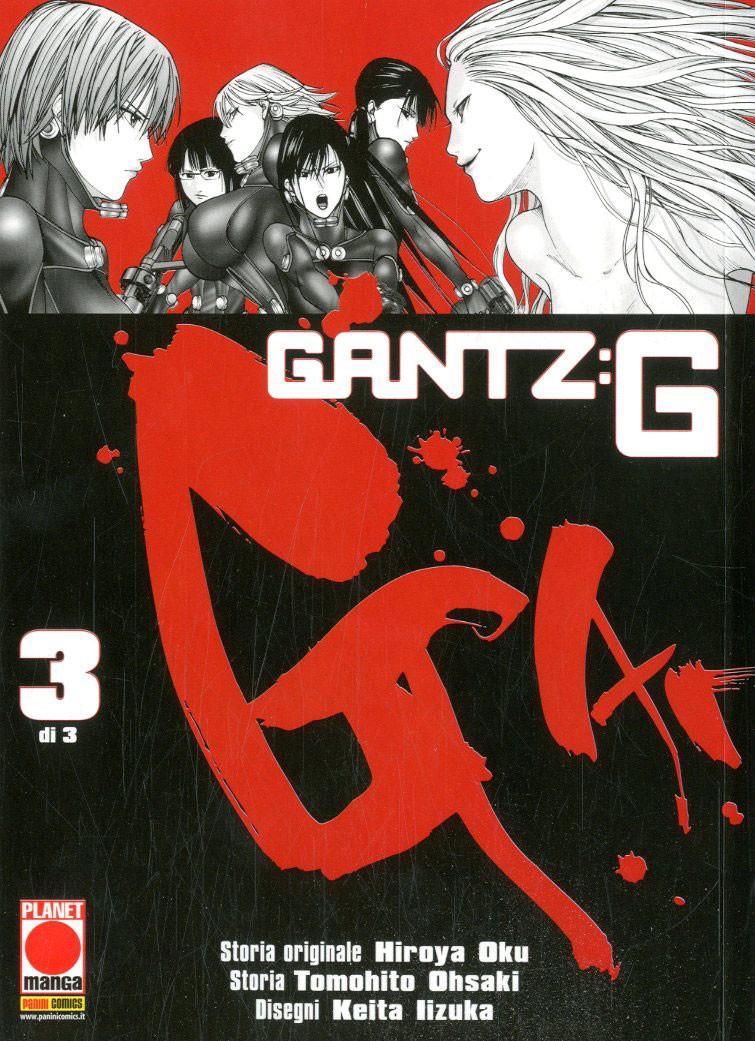 Gantz G (M3) - N° 3 - Gantz G - Manga Storie Nuova Serie Planet Manga