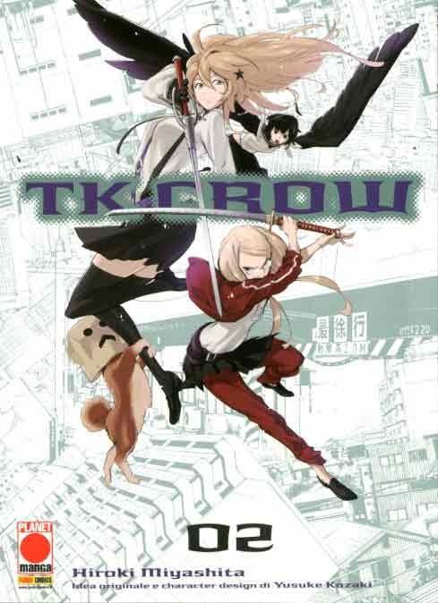 Tk Crow - N° 2 - Tk Crow - Planet Manga Presenta Planet Manga