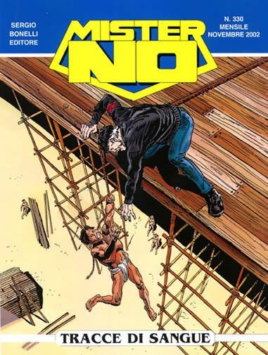 Mister No - N° 330 - Tracce Di Sangue - Bonelli Editore