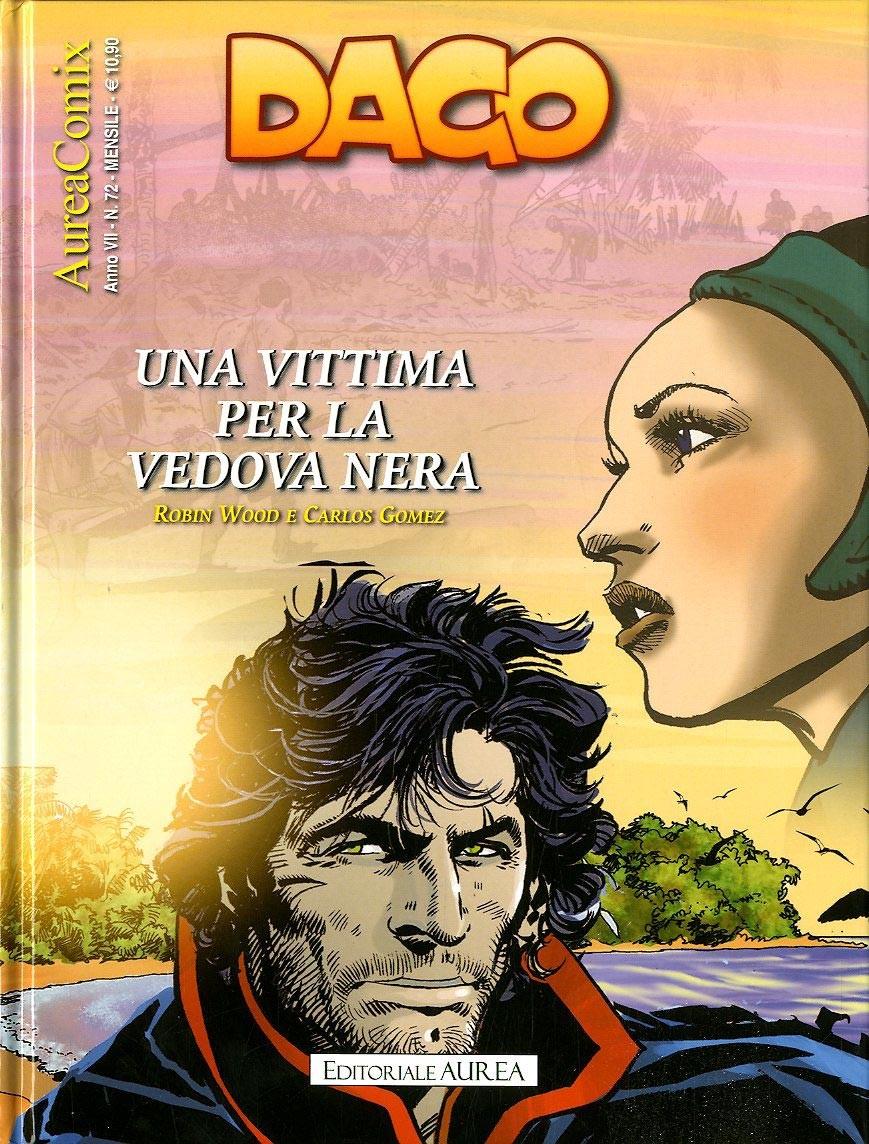 Aureacomix - N° 72 - Una Vittima Per La Vedova Nera - Dago Editoriale Aurea