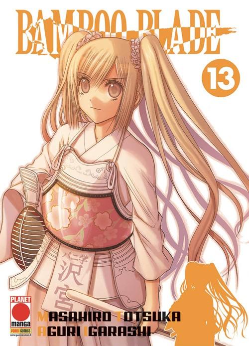 Bamboo Blade - N° 13 - Bamboo Blade - Capolavori Manga Planet Manga