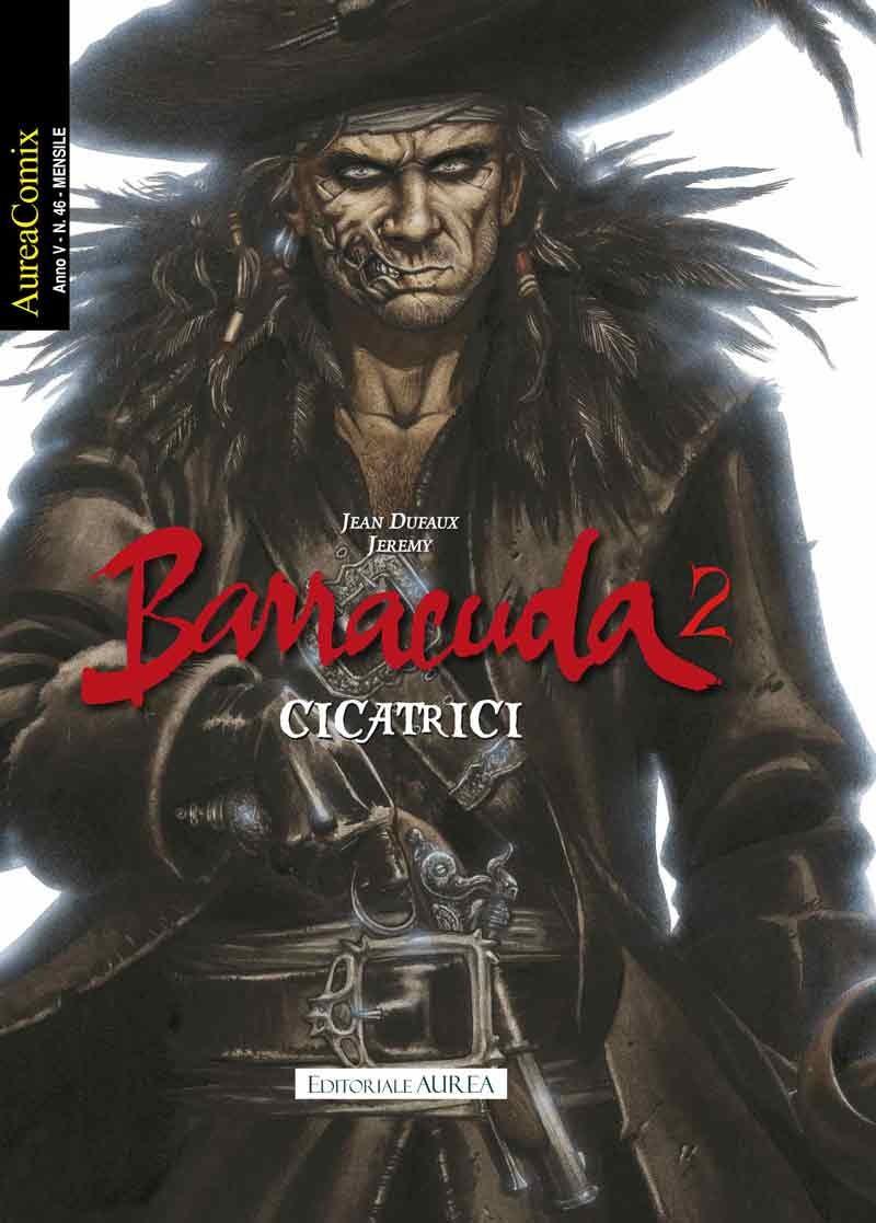 Aureacomix  - N° 46 - Cicatrici - Barracuda