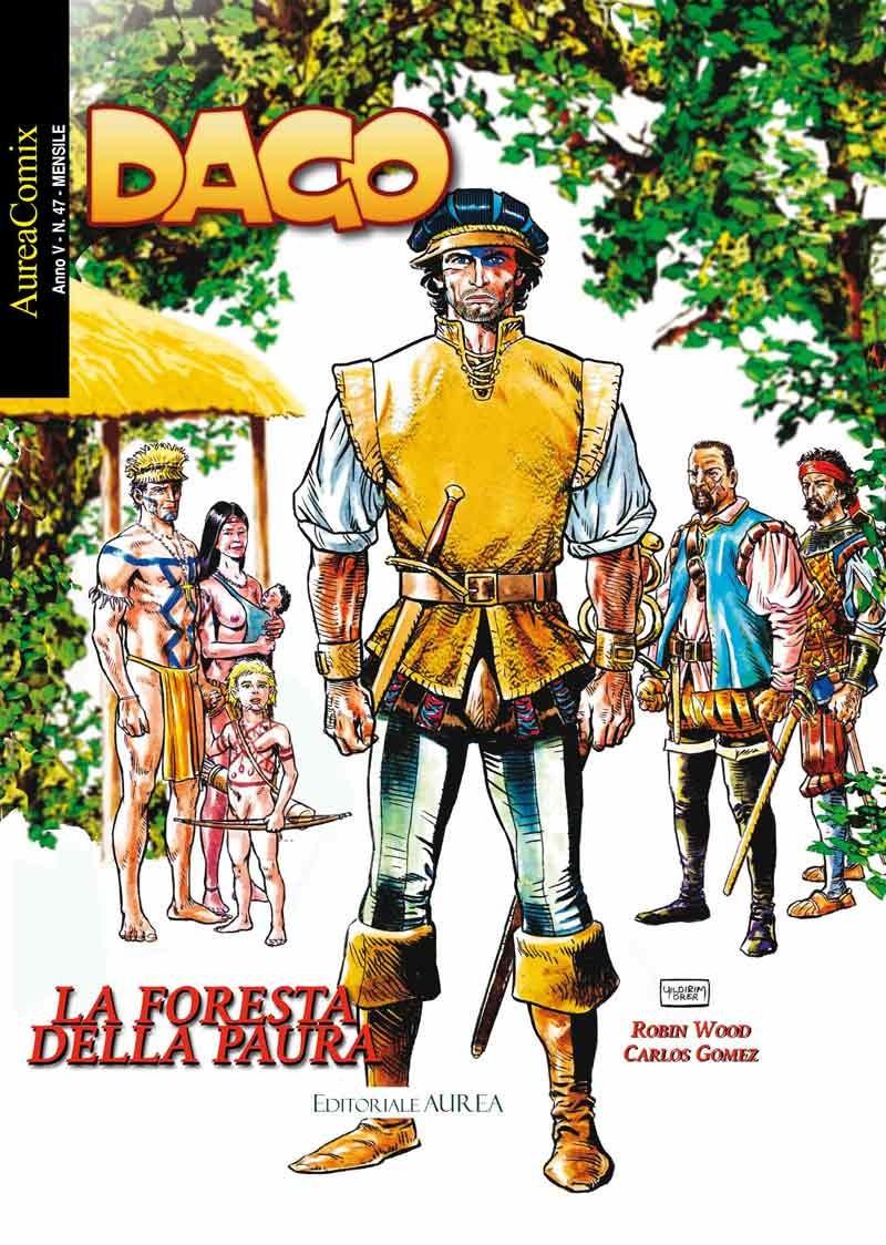 Aureacomix  - N° 47 - La Foresta Della Paura - Dago