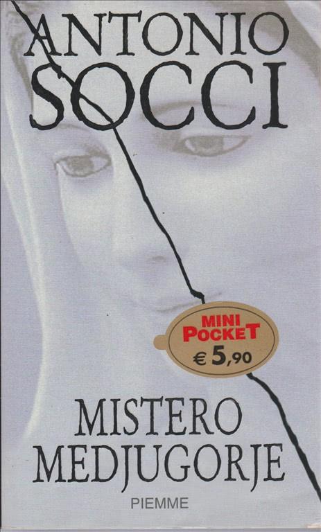 Mistero Medjugorje di Antonio Socci - Mini Pocket Piemme