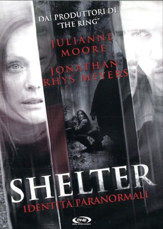Shelter - Entità Paranormali - Julianne Moore - DVD - VM 14