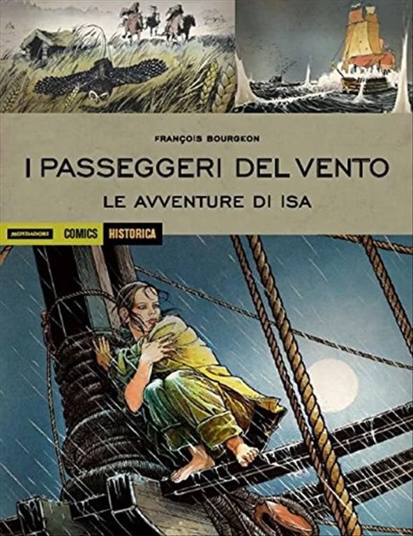 I passeggeri del vento. Le avventure di Isa: 1 - Mondadori Comics HISTORICA
