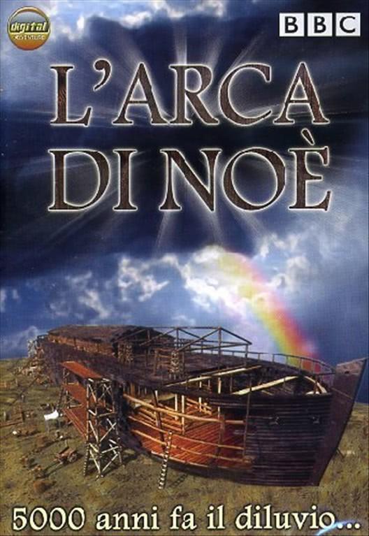 L' Arca Di Noe' - 5000 Anni Fa Il Diluvio DVD