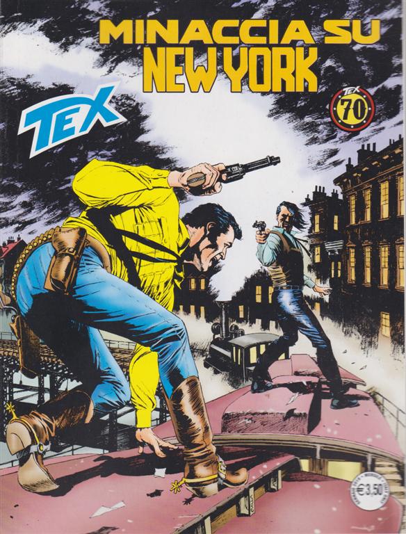 Tex - Minaccia Su New York - n. 699 - mensile - gennaio 2019