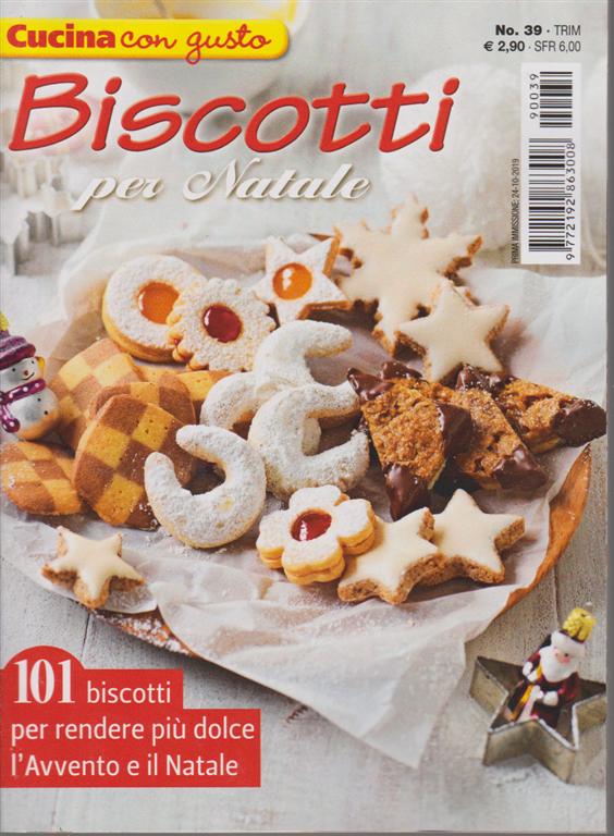 Cucina Con Gusto - Biscotti Per Natale - n. 39 - trimestrale ...