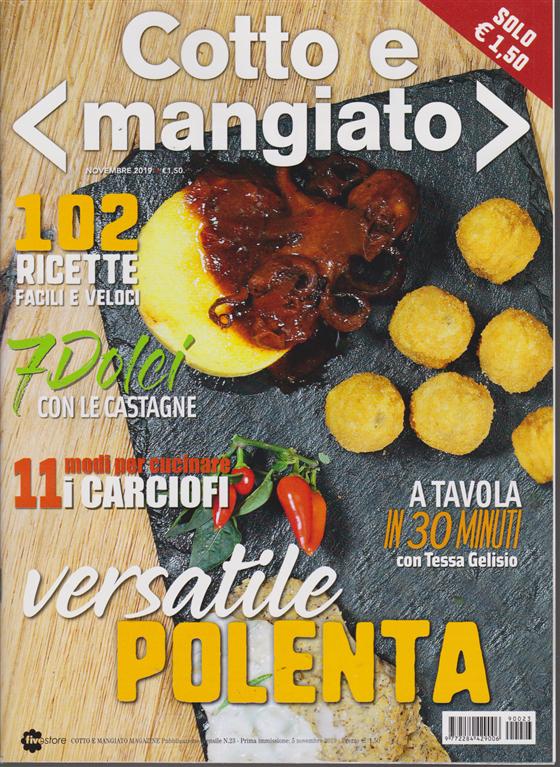 Cotto e Mangiato - n. 23 - mensile - 5 novembre 2019