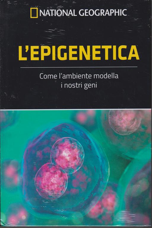 National Geographic - L'epigenetica - n. 36 - settimanale - 8/11/2019 - copertina rigida