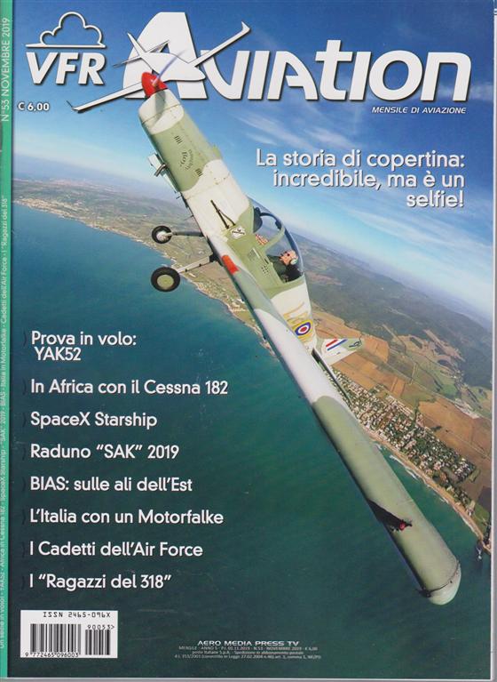 Vfr Aviation - n. 53 - novembre 2019 - mensile