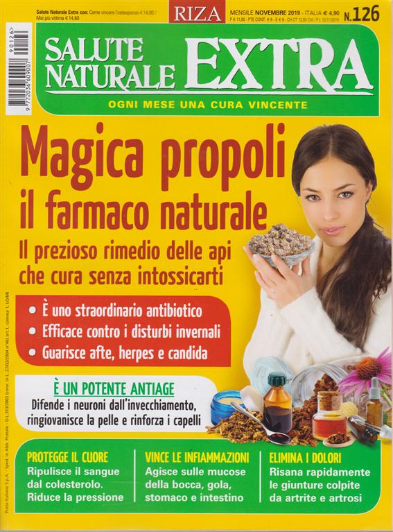 Salute Naturale Extra - n. 126 - mensile - novembre 2019 -