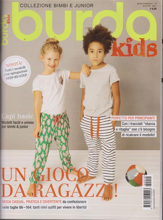 Burda Collezione - Kids-Moda Bimbi E Junior - n. 19 - semestrale - 13/3/2019