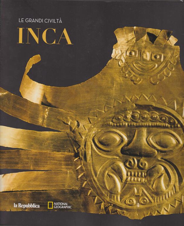 Le Grandi Civilta' - Inca - n. 11 -