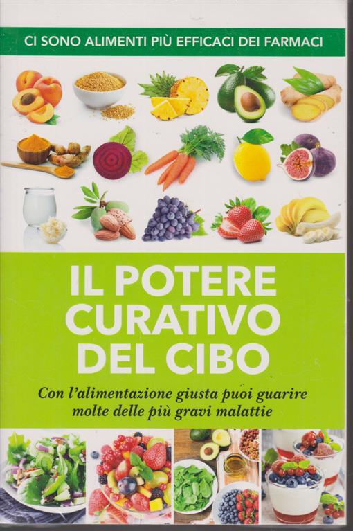 Alimentazione naturale - Il potere curativo del cibo - n. 52 - gennaio 2020 -