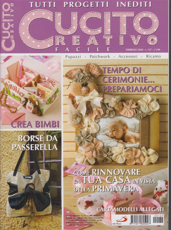 Cucito creativo facile - n. 137 - mensile - febbraio 2020