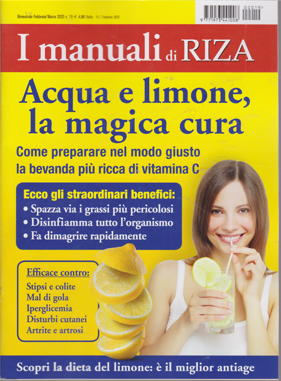 I manuali di Riza - Acqua e limone, la magica cura - n. 19 - bimestrale - febbraio - marzo 2020