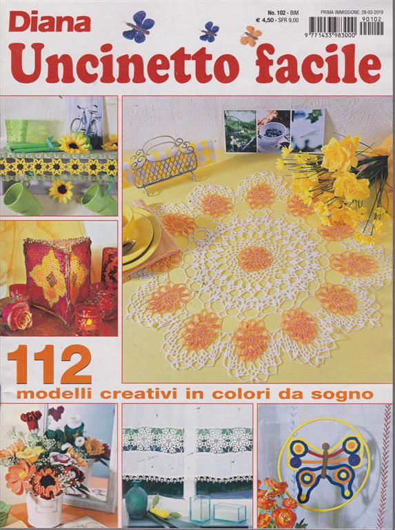Uncinetto Facile Edicola.Diana Uncinetto Facile N 102 Bimestrale 28 3 2019 Edicola Shop