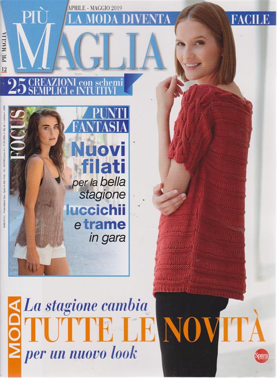 Piu' Maglia - n. 12 - aprile - maggio 2019 - bimestrale -