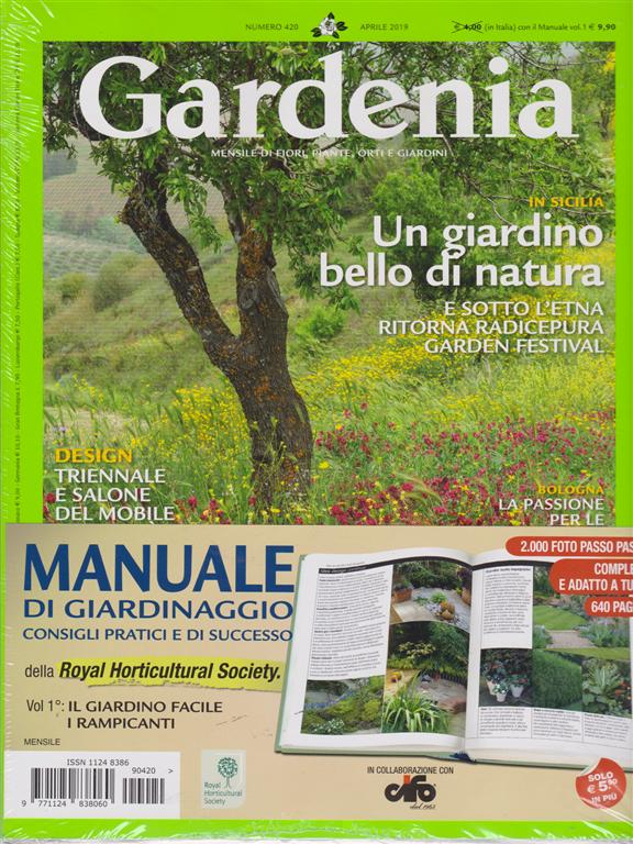 Gardenia + Manuale di giardinaggio  - n. 420 - aprile 2019 - mensile