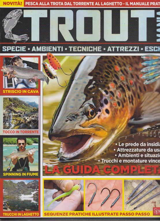 Pesci & Pesca Dolce Super - n. 13 - bimestrale - aprile - maggio 2019 -