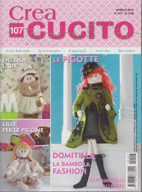 Crea Cucito - n. 107 - aprile 2019 - mensile