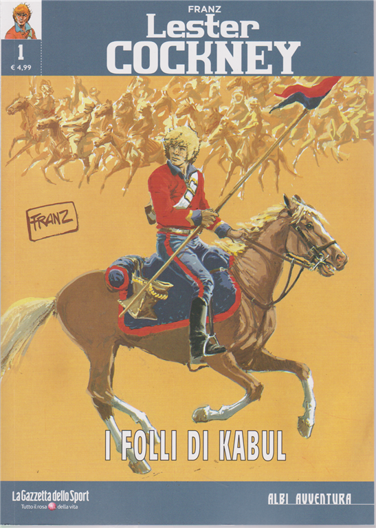 Albi Avventura - Franz Lester Cockney - I folli di Kabul - n. 1 - settimanale