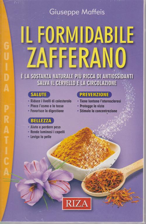 Alimentazione naturale - Il formidabile zafferano - di Giuseppe Maffeis - n. 44 - maggio 2019 - Guida pratica
