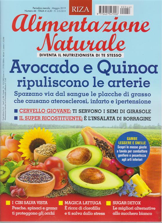 Alimentazione .Naturale - n. 44 - mensile - maggio 2019 -