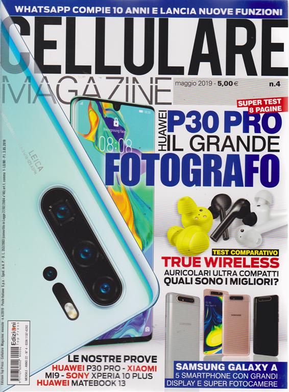 Cellulare Magazine - n. 4 - maggio 2019 - mensile