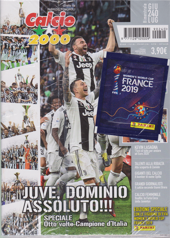 Calcio 2000 - bimestrale - giugno - luglio 2019 - n. 240 - + le figurine di Fifa women's world cup France 2019 -