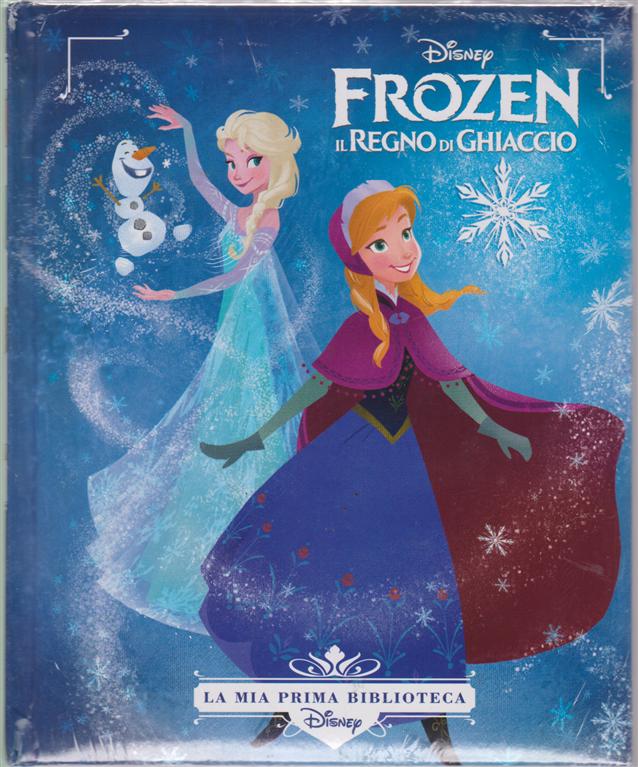 La mia prima biblioteca Disney - Frozen il regno di ghiaccio  - n. 8 - settimanale -