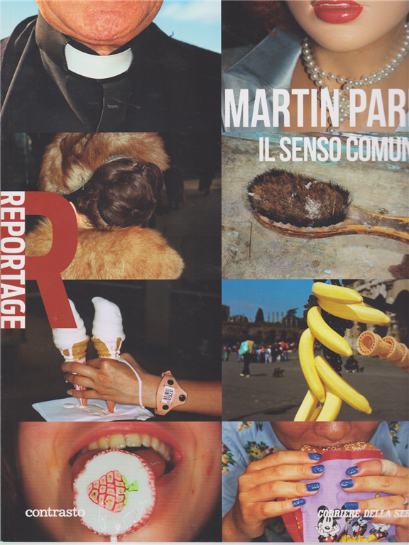 Reportage -Martin Parr - Il senso comune - n. 5 - settimanale -
