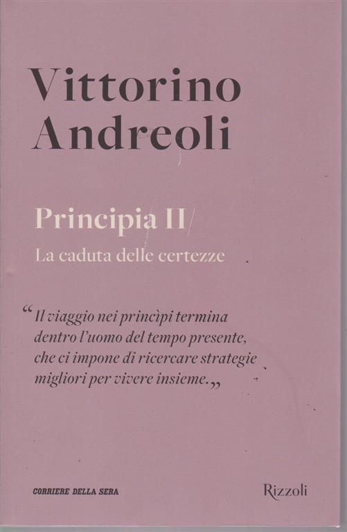 Vittorino Andreoli - Principia II - La caduta delle certezze - n. 23 - settimanale