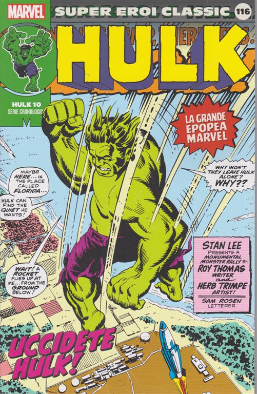 Super Eroi Classic - Hulk - n. 116 - settimanale - Uccidete Hulk!