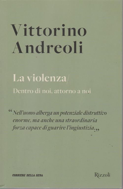 Vittorino Andreoli - n. 25 - settimanale  - La violenza