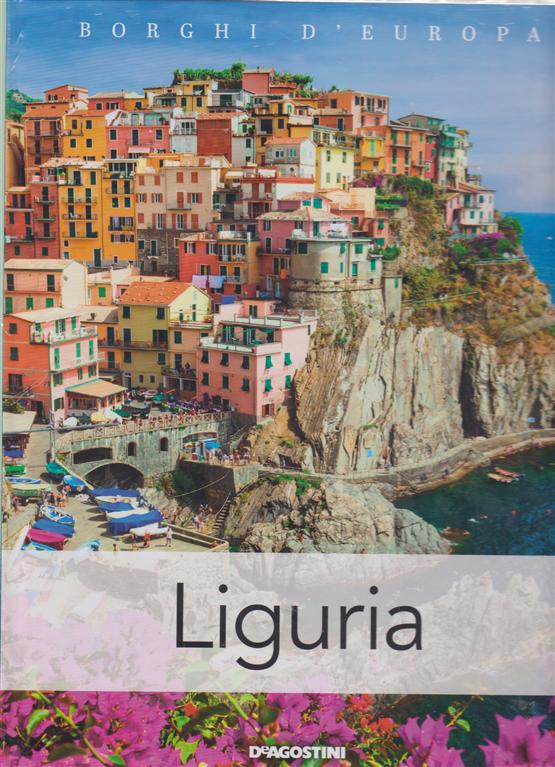 Borghi D'europa - Liguria - n. 5 - quattordicinale - 23/2/2019 -