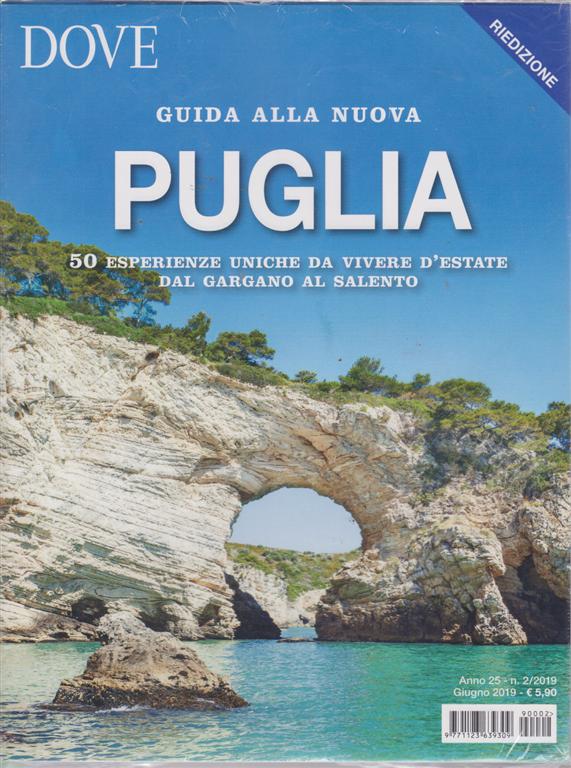 Dove  - Guida alla nuova Puglia - n. 2 - giugno 2019 -